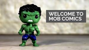Welcome to MOB COMICS
